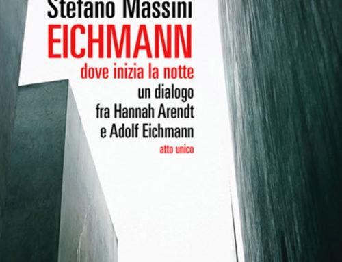 Eichmann dove inizia la notte (di Michele Mignogna)
