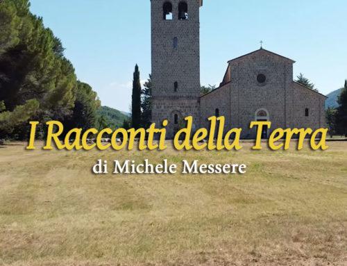 I racconti della terra – Castel San Vincenzo – prima puntata (di Michele Messere)
