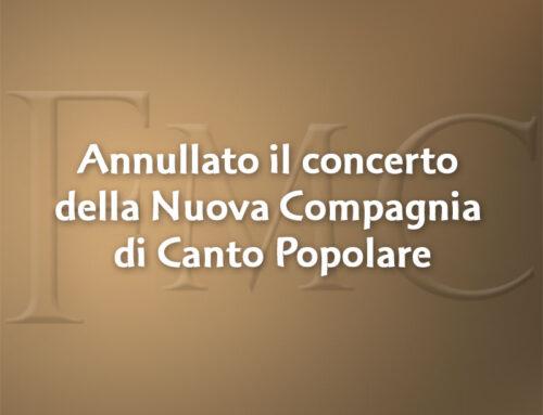 Annullato il concerto della Nuova Compagnia di Canto Popolare